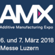 AMX Additive Manufacturing Expo Luzern